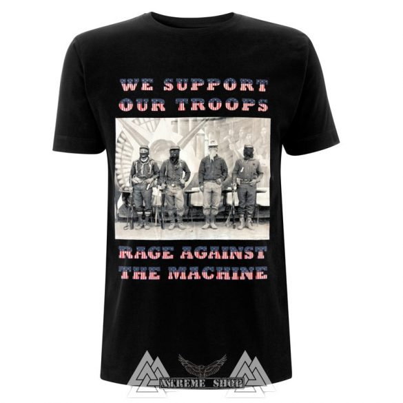 RAGE AGAINST THE MACHINE WE SUPPORT OUR TROOPS póló