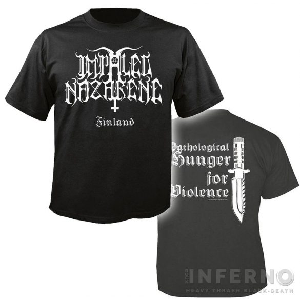 IMPALED NAZARENE - Pathological Hunger For Violence póló