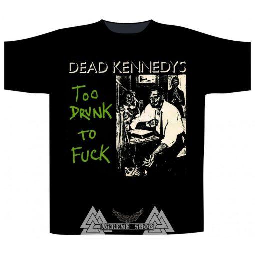 Dead Kennedys - Too Drunk To Fuck Album Póló