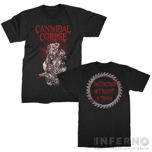 Cannibal Corpse - Destroyed Without A Trace Póló