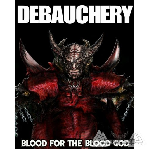 Debauchery - Blood For The Blood God Szövött Felvarró